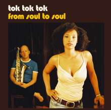 Tok Tok Tok: From Soul To Soul (180g), 2 LPs