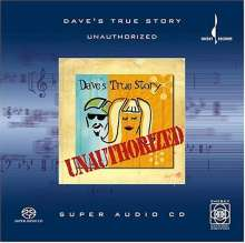 Dave's True Story: Unauthorized, Super Audio CD
