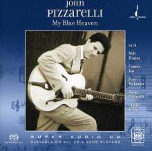John Pizzarelli (geb. 1960): My Blue Heaven, Super Audio CD