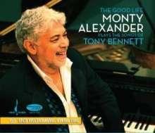 Monty Alexander (geb. 1944): The Good Life - Plays The Songs Of Tony Bennett, SACD