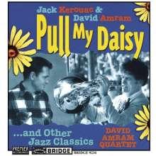 Jack Kerouac & David Amram: Pull My Daisy & Other Jazz Classics, CD