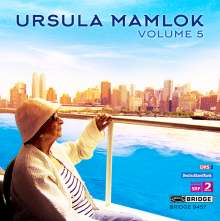 Ursula Mamlok (1923-2016): The Music of Ursula Mamlok Vol.5, CD