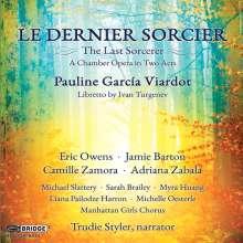 Pauline Viardot-Garcia (1821-1910): Le Dernier Sorcier, CD