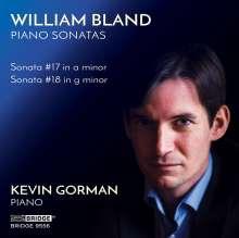 William Bland (geb. 1947): Klaviersonaten Nr.17 & 18, CD