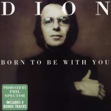 Dion: Born To Be With You, CD