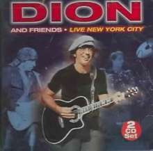 Dion: Dion & Friends: Live New York City, 2 CDs