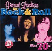 Great Ladies Of R&R: 70'S, CD