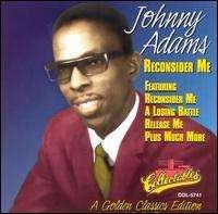 Johnny Adams: Reconsider Me, CD