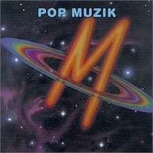 """M"" (Robin Scott): Pop Muzik, CD"
