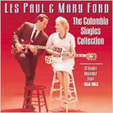 Les Paul & Mary Ford: Columbia Singles Collection, CD
