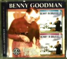 Benny Goodman (1909-1986): Benny In Brussels Vol., CD