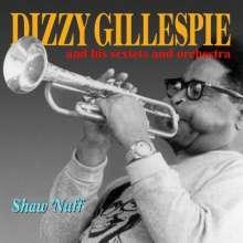 Dizzy Gillespie (1917-1993): Shaw Nuff, CD
