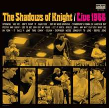 The Shadows Of Knight: Live 1966, CD