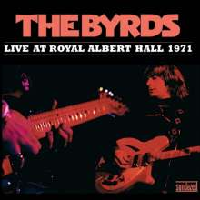The Byrds: Live At Royal Albert Hall 1971 (Colored Vinyl), 2 LPs