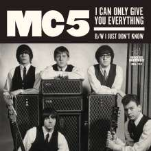 """MC5: I Can Only Give You Everything / I Just Dont Know (White Vinyl), Single 7"""""""