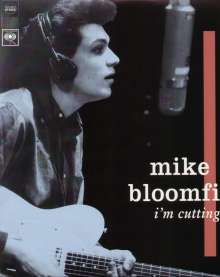 Mike Bloomfield: I'm Cutting Out (180g), LP