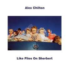 Alex Chilton: Like Flies On Sherbert (Turquoise Vinyl), LP