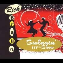 Rick Braun (geb. 1955): Swingin' In The Snow, CD