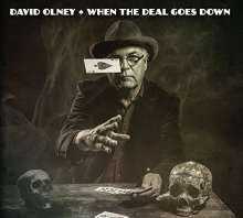 David Olney: When The Deal Goes Down, CD