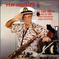 Flip Phillips (1915-2001): At The Helm:Live At The, CD