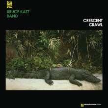 Bruce Katz (geb. 1952): Crescent Crawl (180g) (Limited-Edition) (First Ever Reissue), LP