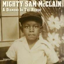 Mighty Sam McClain: Diamond In The Rough, CD