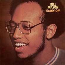 Bill Mason: Gettin' Off (Limited-Edition), LP