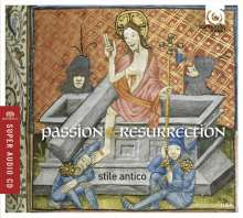 Stile Antico - Passion and Resurrection, SACD