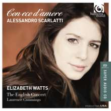 Alessandro Scarlatti (1660-1725): Con eco d'amore - Arien aus Opern und Kantaten, SACD