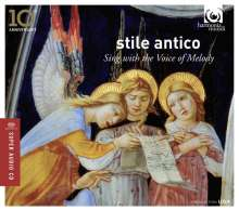 Stile Antico - Sing with the Voice of Melody, SACD