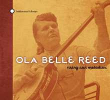 Ola Belle Reed: Rising Sun Melodies, CD