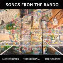 Laurie Anderson, Tenzin Choegyal & Jesse Paris Smith: Songs From The Bardo, CD
