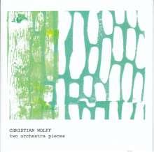 Christian Wolff (geb. 1934): Zwei Orchesterstücke, CD