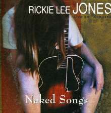 Rickie Lee Jones: Naked Songs: Live And Acoustic, CD