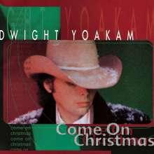 Dwight Yoakam: Come On Christmas, CD