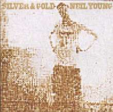 Neil Young: Silver & Gold, LP