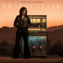 Brandy Clark: Your Life Is A Record, CD