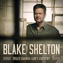 Blake Shelton: Fully Loaded: God's Country, CD