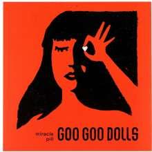 The Goo Goo Dolls: Miracle Pill, LP