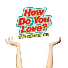 The Regrettes: How Do You Love?, CD