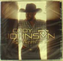 Cody Johnson: Ain't Nothin' To It, CD