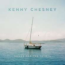 Kenny Chesney: Songs For The Saints, CD