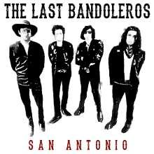 The Last Bandoleros: San Antonio, LP