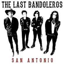 The Last Bandoleros: San Antonio, CD