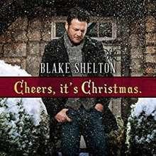 Blake Shelton: Cheers It's Christmas, CD