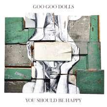 "The Goo Goo Dolls: You Should Be Happy EP, Single 10"""