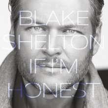 Blake Shelton: If I'm Honest, CD