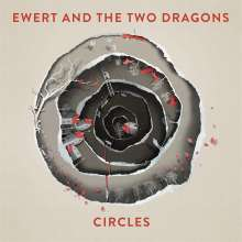Ewert & The Two Dragons: Circles, CD