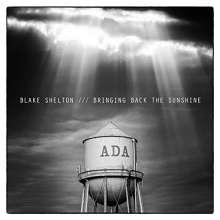 Blake Shelton: Bringing Back The Sunshine, CD