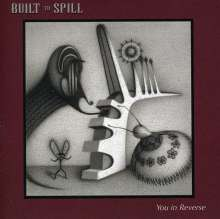 Built To Spill: You In Reverse, CD